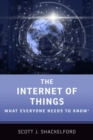The Internet of Things : What Everyone Needs to Know (R) - Book