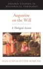 Augustine on the Will : A Theological Account - Book