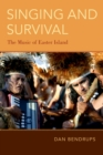 Singing and Survival : The Music of Easter Island - eBook
