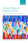 Indian Migrant Organizations : Engagement in Education and Healthcare - eBook