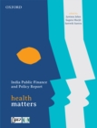 India Public Finance and Policy Report : Health Matters - eBook