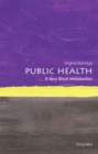 Public Health: A Very Short Introduction - eBook
