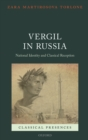 Vergil in Russia : National Identity and Classical Reception - eBook