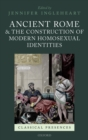 Ancient Rome and the Construction of Modern Homosexual Identities - eBook
