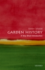 Garden History: A Very Short Introduction - eBook