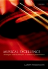 Musical Excellence : Strategies and Techniques to Enhance Performance - eBook