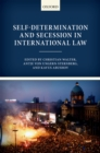 Self-Determination and Secession in International Law - eBook