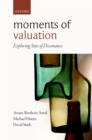 Moments of Valuation : Exploring Sites of Dissonance - eBook