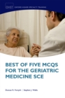 Best of Five MCQs for the Geriatric Medicine SCE - eBook