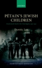 Petain's Jewish Children : French Jewish Youth and the Vichy Regime, 1940-1942 - eBook