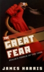 The Great Fear : Stalin's Terror of the 1930s - eBook