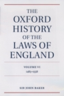 The Oxford History of the Laws of England Volume VI : 1483-1558 - eBook