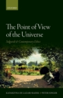 The Point of View of the Universe : Sidgwick and Contemporary Ethics - eBook