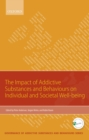 Impact of Addictive Substances and Behaviours on Individual and Societal Well-being - eBook