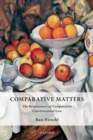 Comparative Matters : The Renaissance of Comparative Constitutional Law - eBook