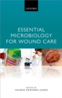 Essential Microbiology for Wound Care - eBook