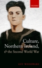 Culture, Northern Ireland, and the Second World War - eBook