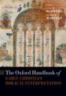 The Oxford Handbook of Early Christian Biblical Interpretation - eBook