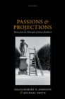 Passions and Projections : Themes from the Philosophy of Simon Blackburn - eBook