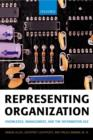 Representing Organization : Knowledge, Management, and the Information Age - eBook