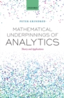 Mathematical Underpinnings of Analytics : Theory and Applications - eBook