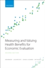 Measuring and Valuing Health Benefits for Economic Evaluation - eBook