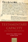Testamentary Capacity : Law, Practice, and Medicine - eBook