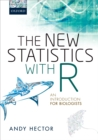The New Statistics with R : An Introduction for Biologists - eBook