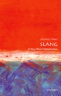 Slang: A Very Short Introduction - eBook