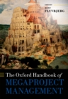 The Oxford Handbook of Megaproject Management - eBook