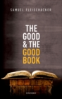 The Good and the Good Book : Revelation as a Guide to Life - eBook