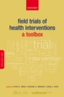 Field Trials of Health Interventions : A Toolbox - eBook