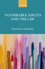 Vulnerable Adults and the Law - eBook