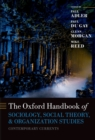 Oxford Handbook of Sociology, Social Theory and Organization Studies : Contemporary Currents - eBook