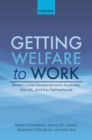 Getting Welfare to Work : Street-Level Governance in Australia, the UK, and the Netherlands - eBook