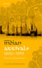 Indian Arrivals, 1870-1915 : Networks of British Empire - eBook