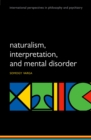 Naturalism, interpretation, and mental disorder - eBook