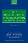 The World Trade Organization : Law, Practice, and Policy - eBook