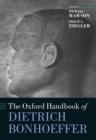 The Oxford Handbook of Dietrich Bonhoeffer - eBook