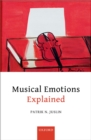 Musical Emotions Explained : Unlocking the Secrets of Musical Affect - eBook