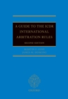 A Guide to the ICDR International Arbitration Rules - eBook