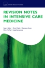 Revision Notes in Intensive Care Medicine - eBook