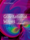 Gravitational Waves : Volume 2: Astrophysics and Cosmology - eBook