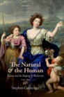 The Natural and the Human : Science and the Shaping of Modernity, 1739-1841 - eBook