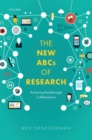 The New ABCs of Research : Achieving Breakthrough Collaborations - eBook