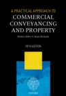 A Practical Approach to Commercial Conveyancing and Property - eBook