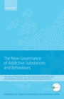 New Governance of Addictive Substances and Behaviours - eBook
