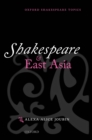 Shakespeare and East Asia - eBook