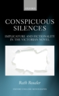 Conspicuous Silences : Implicature and Fictionality in the Victorian Novel - eBook