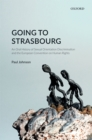 Going to Strasbourg : An Oral History of Sexual Orientation Discrimination and the European Convention on Human Rights - eBook